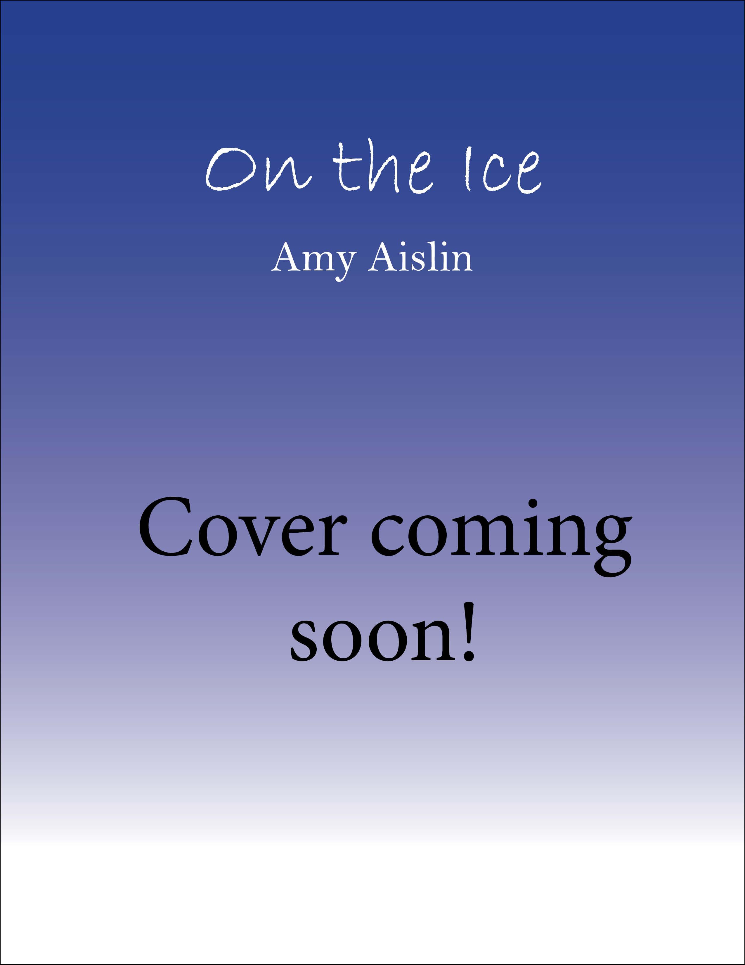 On the Ice_Amy Aislin