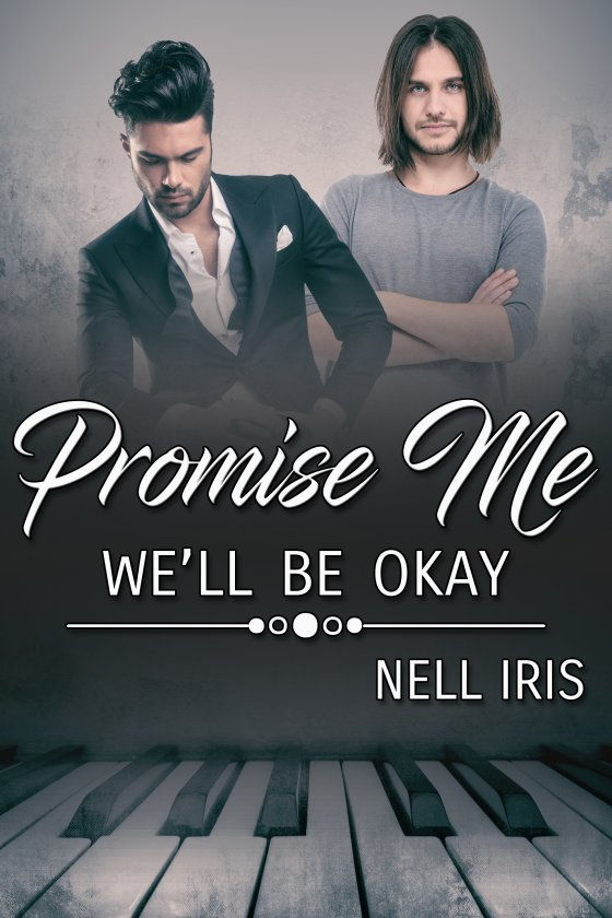 Promise Me We'll Be Okay Nell Iris