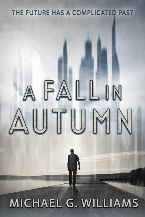 COVER - A Fall in Autumn - Michael G. Williams copy