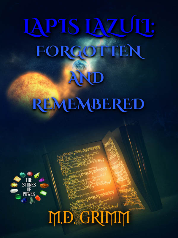 COVER Book 7 - Lapis Lazuli Forgotten and Remembered - The Stones of Power series